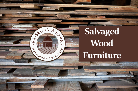 Salvaged Wood Furniture
