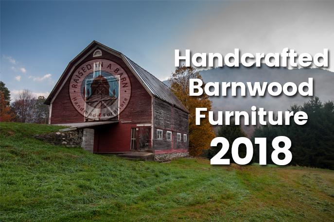 Handcrafted Barnwood Furniture 2018