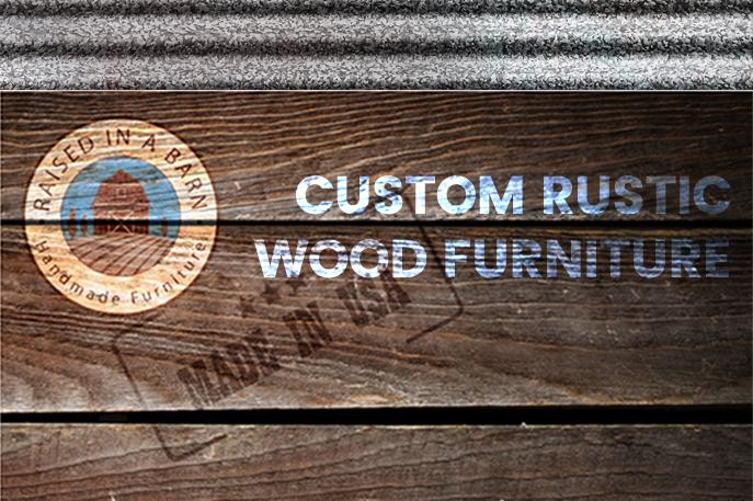Rustic Wood Furniture 2018