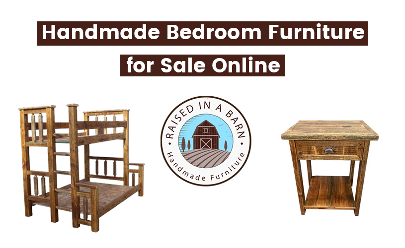 Handmade Bedroom Furniture for Sale Online